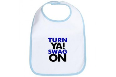 Turn Ya Swag On Graphic t's Bib by CafePress