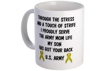 Army Mom My Son has got your back Poem Mug