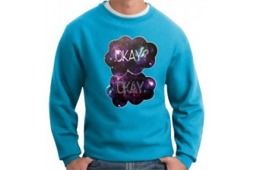 Galaxy Design Okay Okay Quote from The Fault in Our Stars Crewneck Sweatshirt