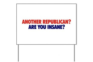 Another Republican? Yard Sign