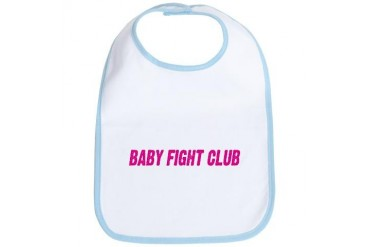 BABY FIGHT CLUB Baby Bib by CafePress