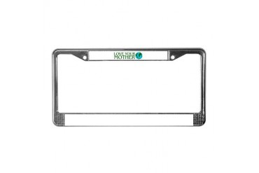 LOVE YOUR MOTHER EARTH ENVI Peace License Plate Frame by CafePress