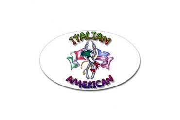 Proud Italian American Oval Sticker Funny Sticker Oval by CafePress