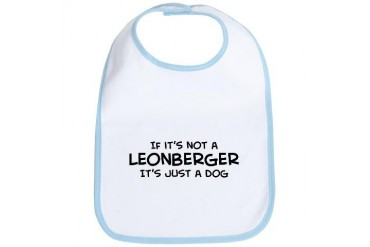 If it's not a Leonberger Pets Bib by CafePress