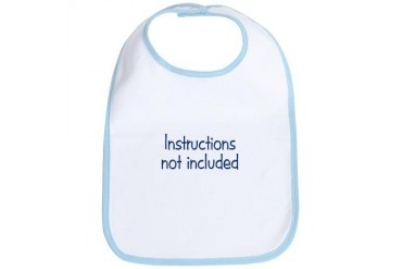 Instructions Not Included Funny Bib by CafePress