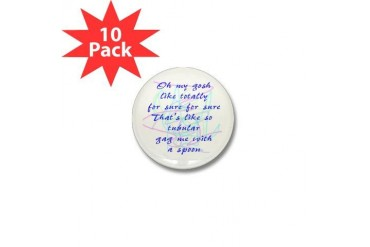 gag me with a spoon Humor Mini Button 10 pack by CafePress