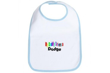 /MY DADDY DRIVES A DODGE Baby Bib by CafePress