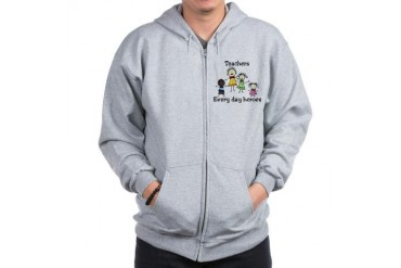 Every Day Heroes Teacher Zip Hoodie by CafePress