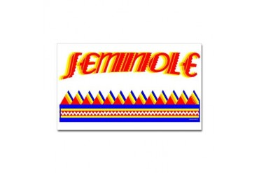 SEMINOLE TRIBE Native american Sticker Rectangle by CafePress