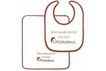 Who Needs Santa I ve Got Grandma Infant Baby Bib and Burp Cloth Holiday Set