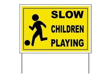 SLOW CHILDREN PLAYING Yard Sign