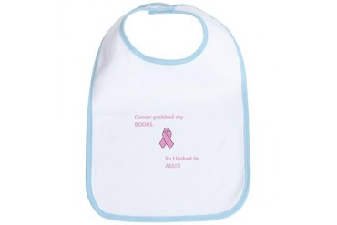 Cancer Grabbed My Boobs So I Kicked Its Ass Breast cancer Bib by CafePress