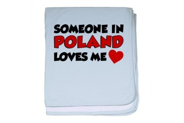 Someone In Poland Loves Me Polish baby blanket by CafePress